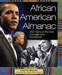 African American Almanac: 400 Years of Triumph, Courage, and Excellence by Brack