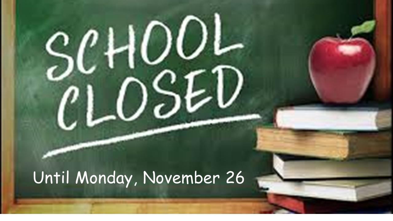 No School Until Nov. 26